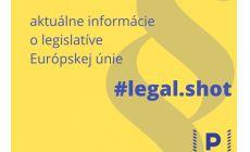 EU legal shot: jún 4. vydanie