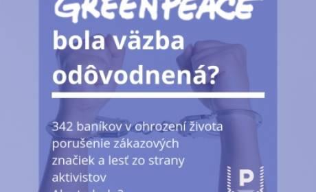 Ako odôvodnili väzbu aktivistov Greenpeace?